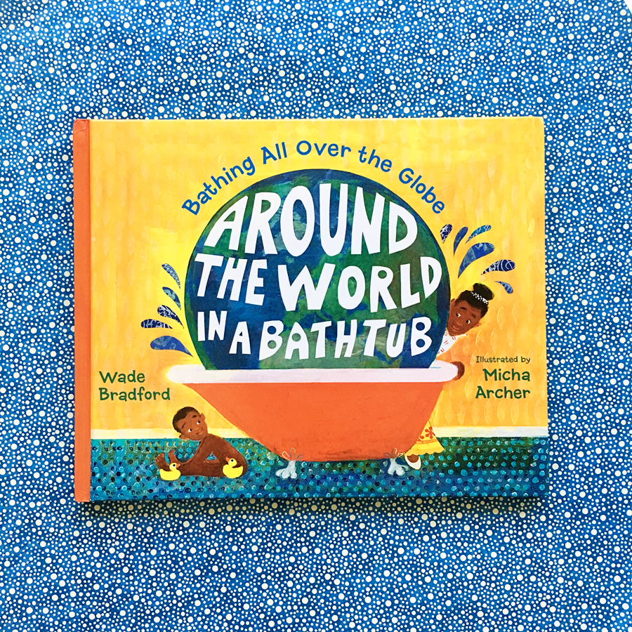 Around the World in a Bathtub | Books For Diversity
