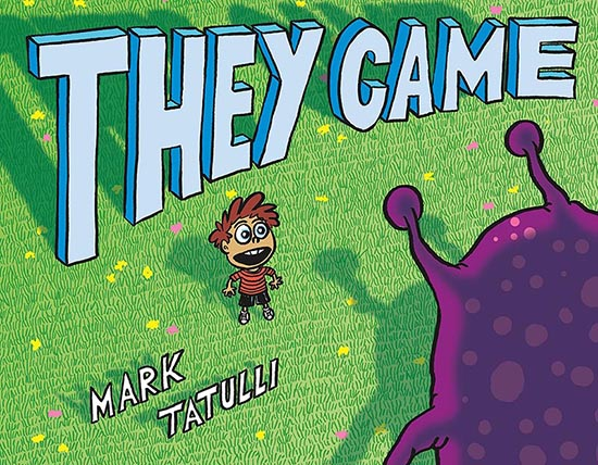 mark tatulli, book, they came