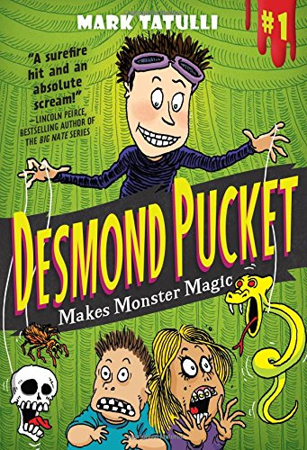 mark tatulli, book, desmond pucket makes monster magic