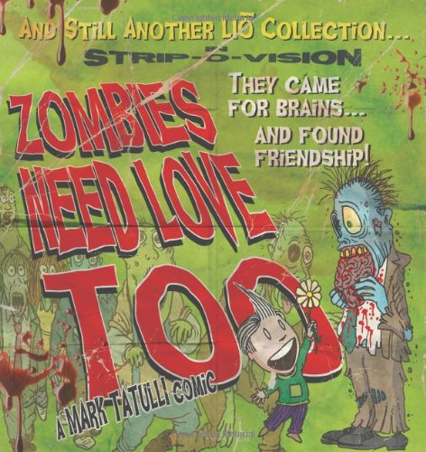 mark tatulli, book, zombies need love too