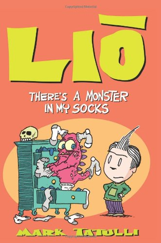 mark tatulli, book, lio, there's a monster in my socks