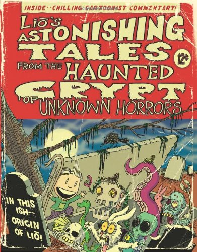 mark tatulli, book, lio's astonishing tales from the haunted crypt of unknown horrors