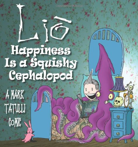mark tatulli, book, lio, happiness is a squishy cephalopod