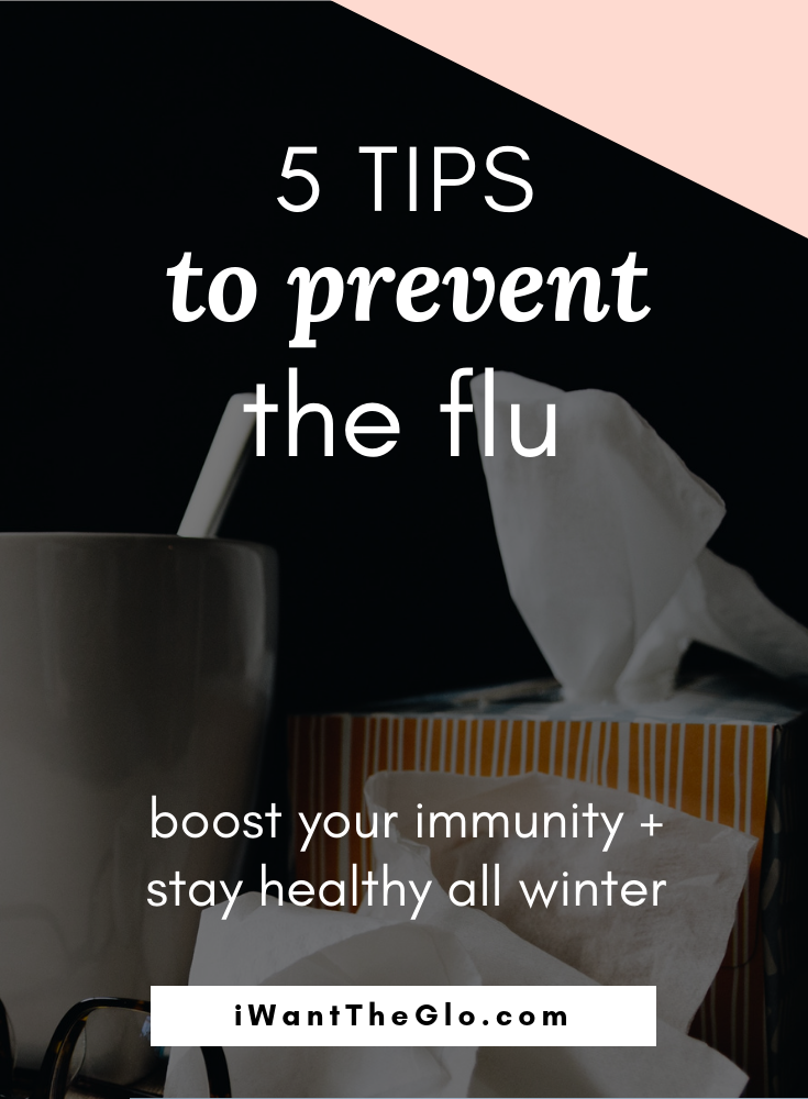 5 tips to prevent the flu and boost immunity so you can stay healthy all winter. take elderberry syrup