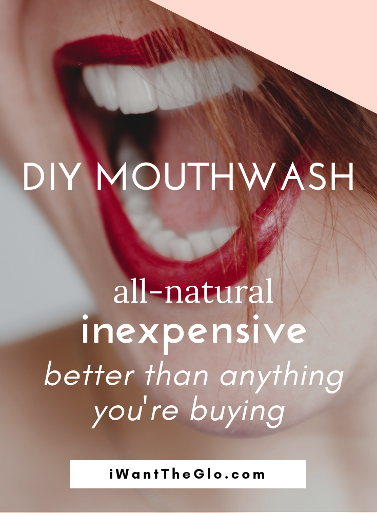 I used to buy the 'all natural' mouthwash sold at the health food store. But those sold for almost $7 a pop!I knew I could make something cheaper (and better!) Plus, most mouthwashes (even the 'natural' kind) contain suspect ingredients.  I knew there had to be a better way.  Turns out that homemade mouthwash is cheap, easy, good for you, and contains safe ingredients the you can pronounce.
