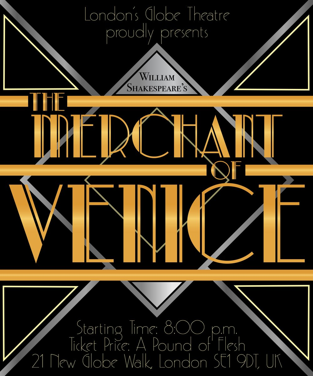 """Blast from the Past"" project - ""The Merchant of Venice"" in the style of Art Deco"