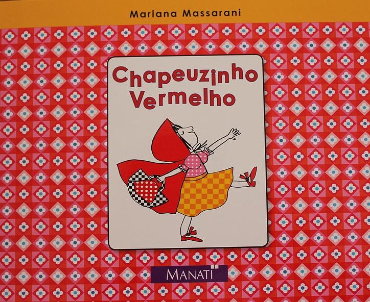 Chapeuzinho Vermelho Mariana Massarani