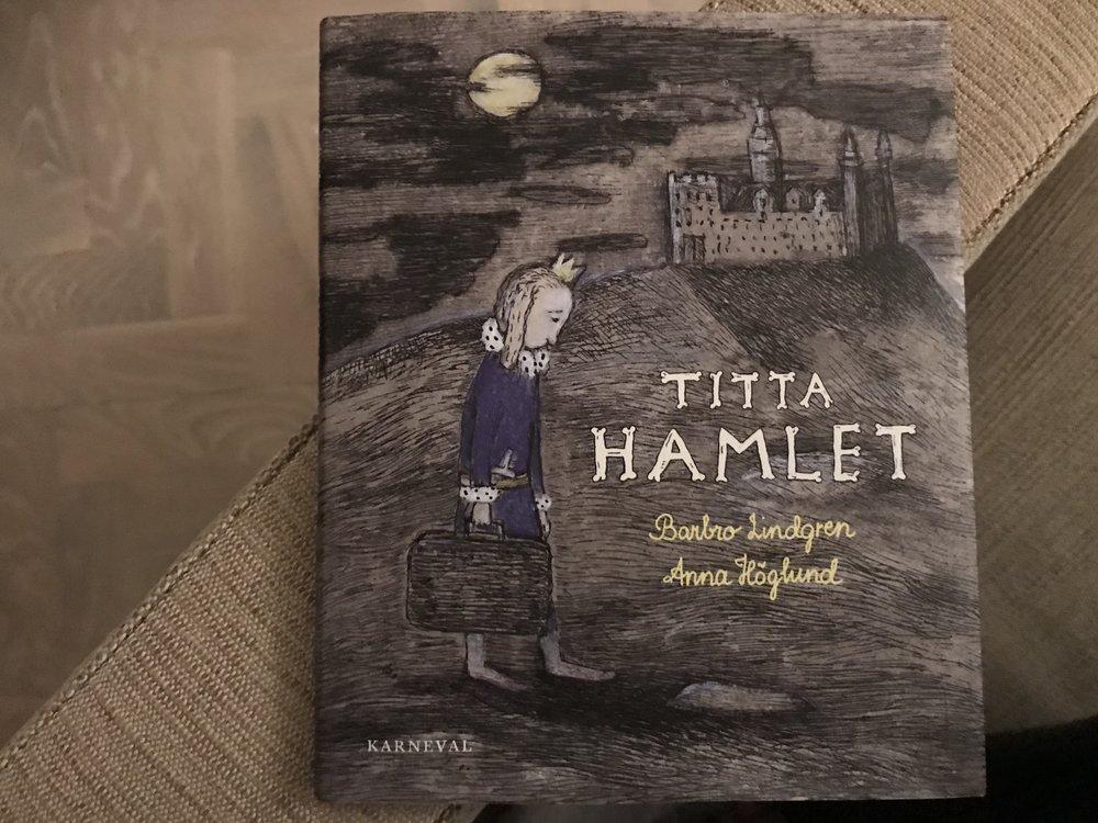 Titta Hamlet Barbro Lindgren Anna Höglund