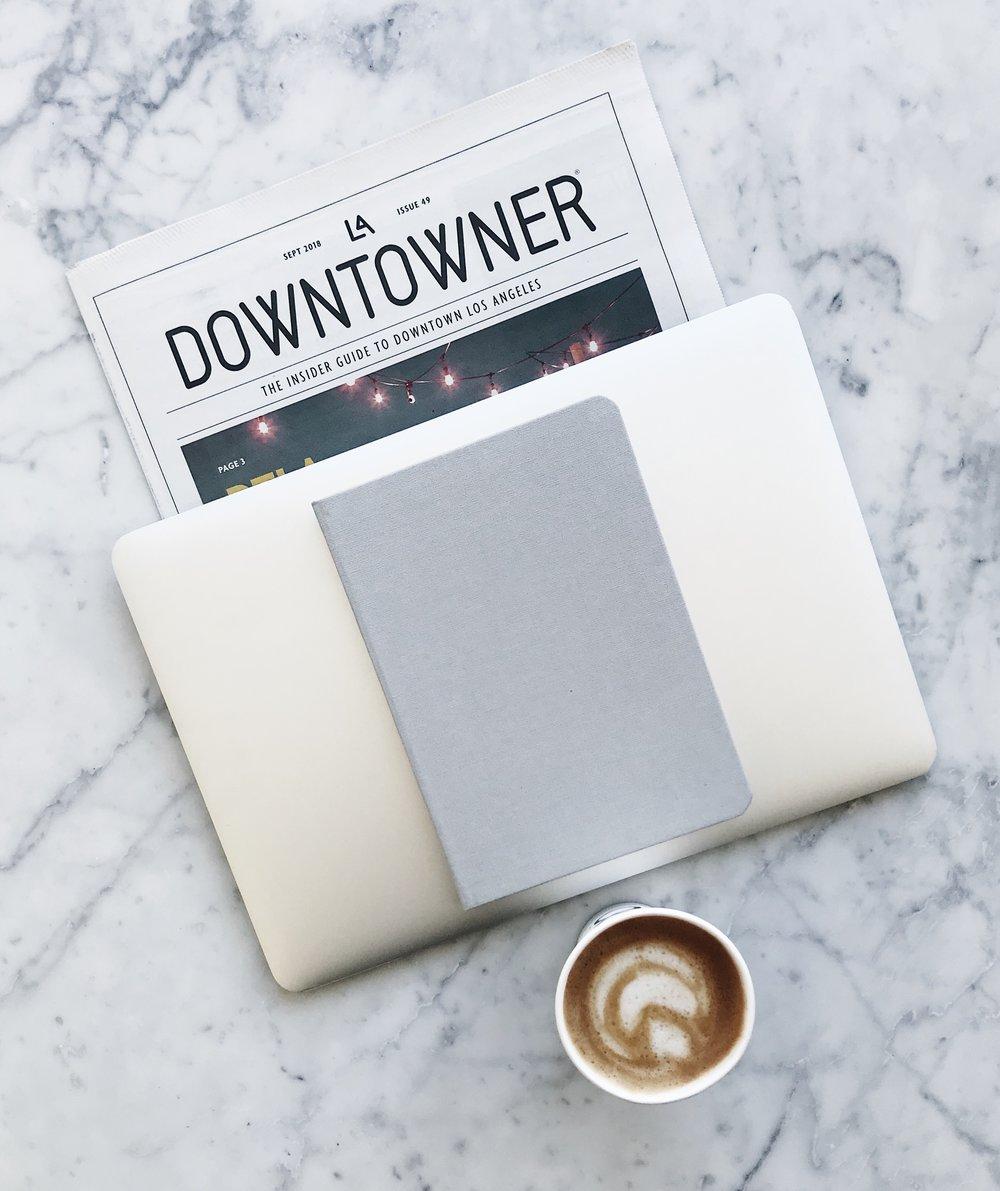 Laptop:   Apple   / Newspaper:   LA Downtowner   / Journal:   Baron Fig   / Coffee:   Eightfold Coffee