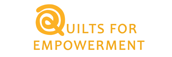 Quilts for Empowerment