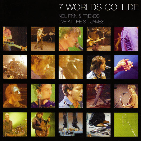 7 Worlds Collide (Live At The St. James) - 2001