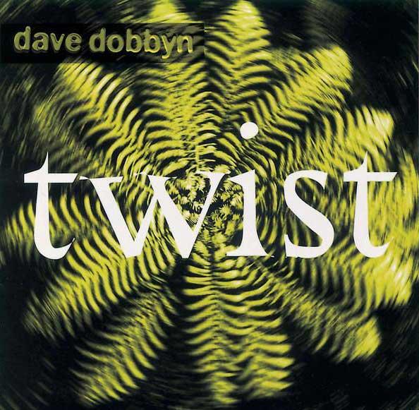 Dave Dobbyn - Twist (1994)