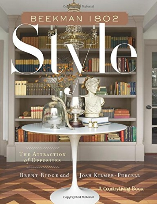 {Beekman 1802 Style, the Beekman Boys latest stylish book about home decor.}