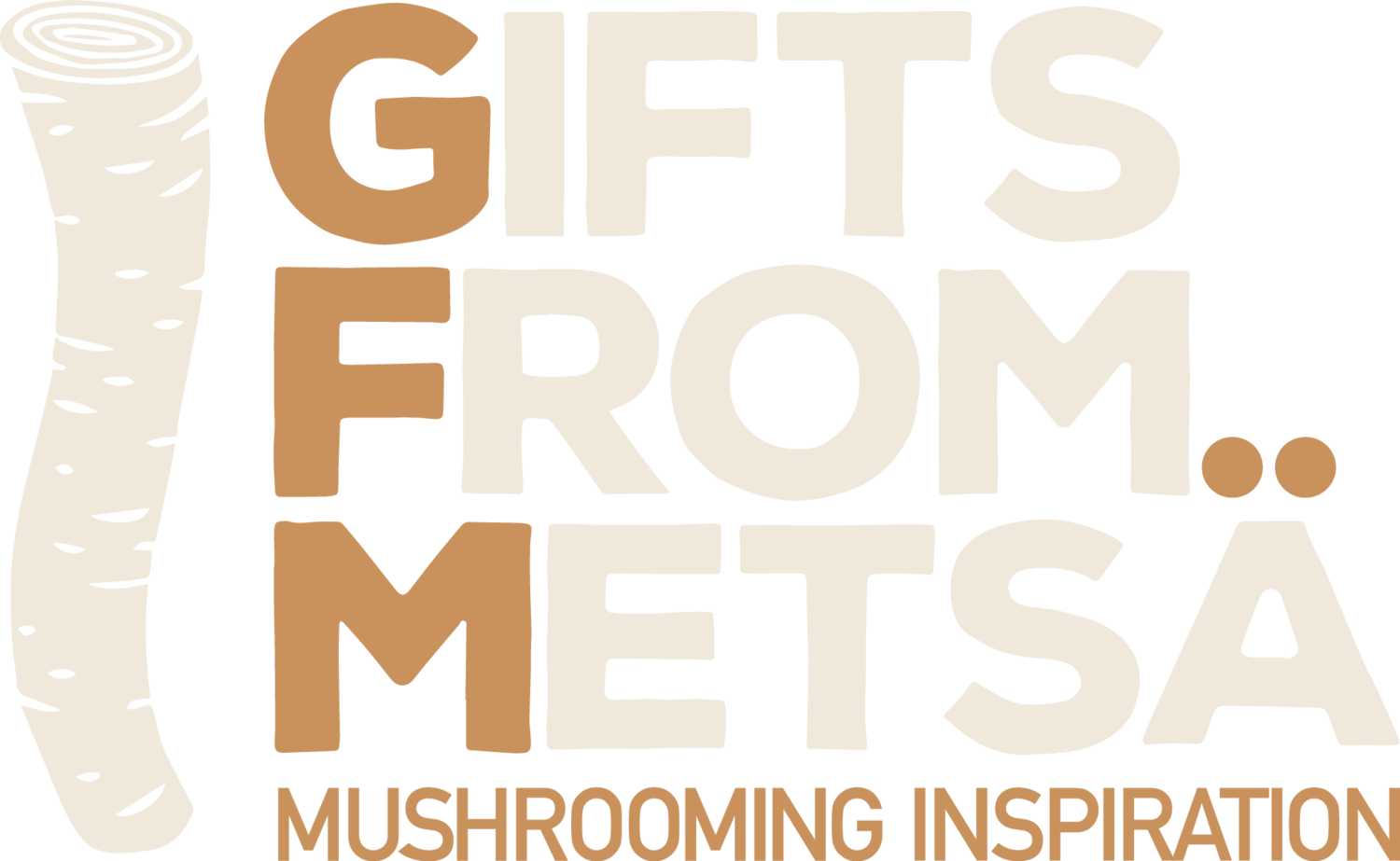Gifts from Metsa -