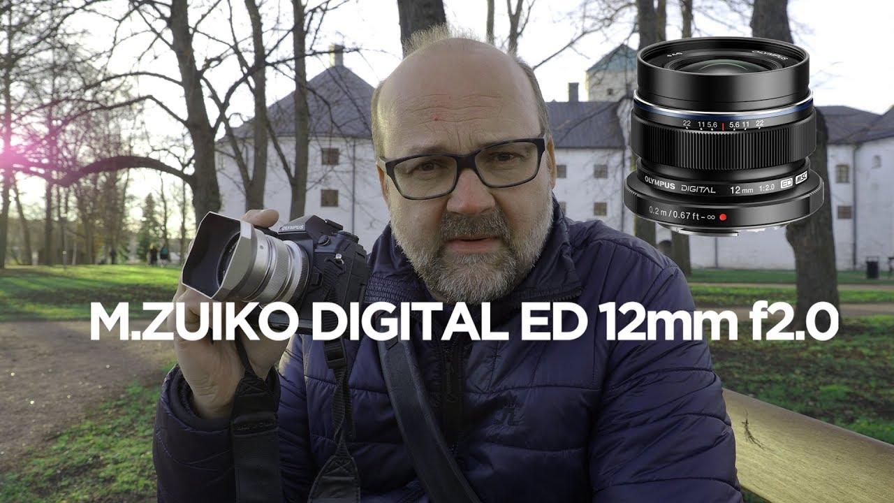 Olympus M.Zuiko Digital ED 12mm f2.0 Review