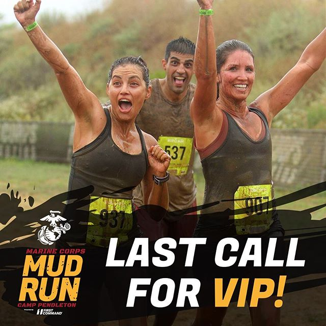 Last chance to purchase Gold or Silver VIP for Sunday's race is midnight on May 14th marinecorpsmudrun.com