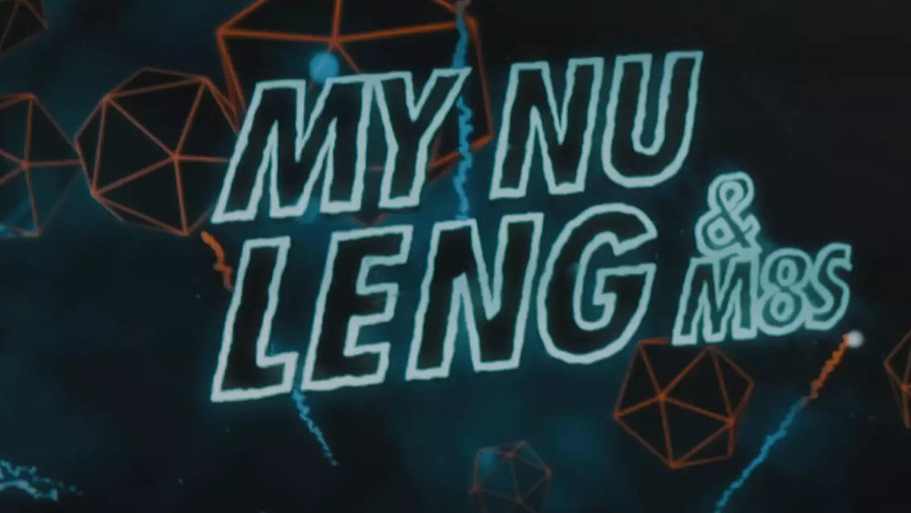 My Nu Leng & M8's