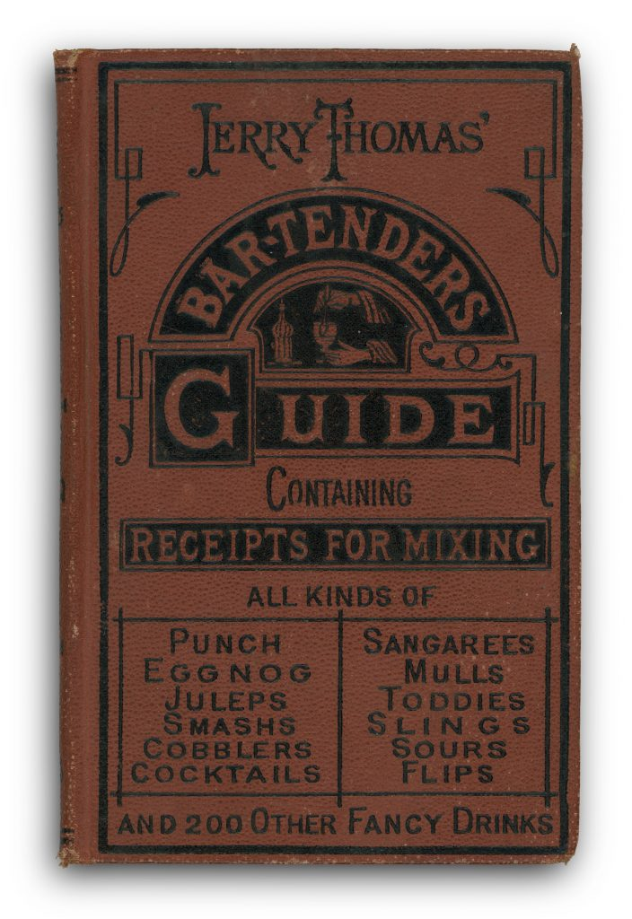 1st edition Bar-Tender's Guide by Jerry Thomas, photo courtesy Cocktail Kingdom