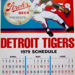 An oversized Detroit Tigers calendar from Stroh's, 1979