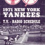 Schaefer's 1971 Yankees broadcast schedule