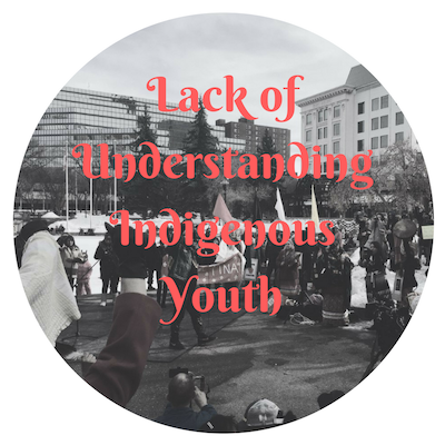 Lack of Understanding Indigenous Youth.png