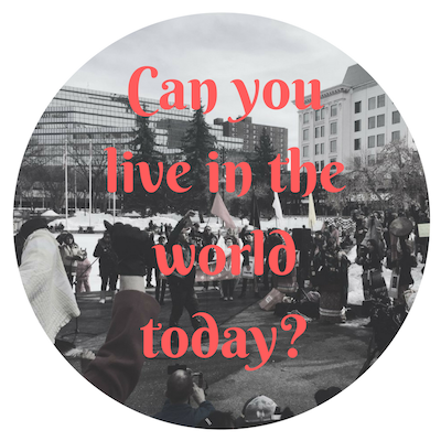 Can you live in the world today?.png