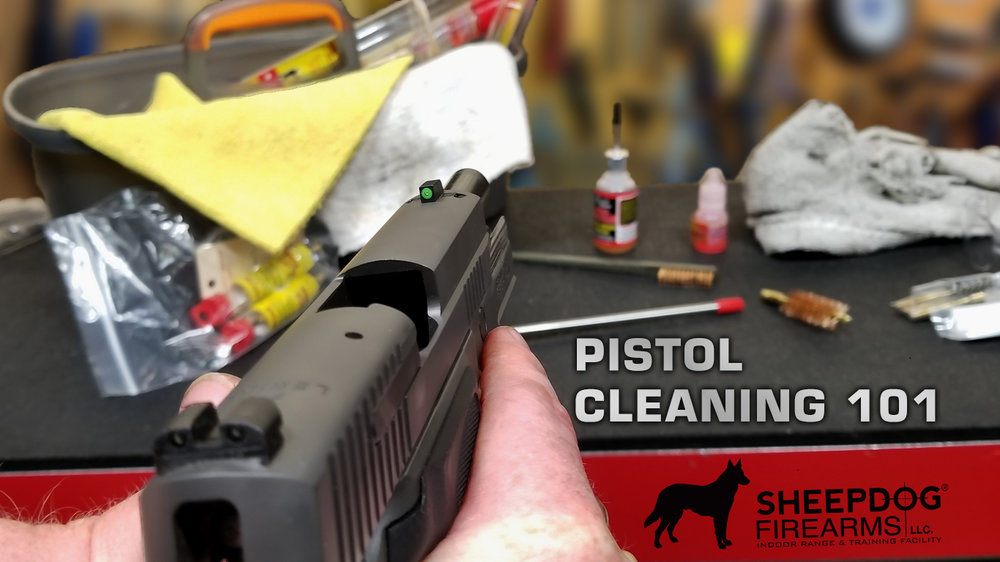 Pistol Cleaning 101.jpg