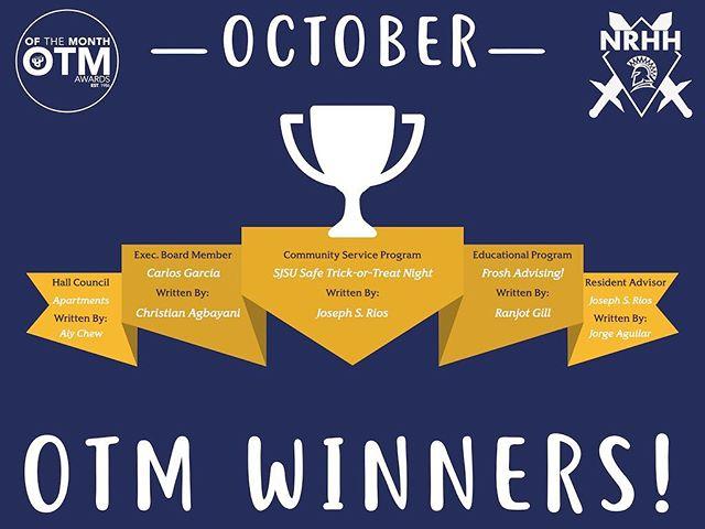 Congratulations October OTM Winners! November OTM submissions are due Dec. 5th. Happy OTM Writing! #OTM #PACURH #NACURH #NRHH #RHA #sjsuNRHH