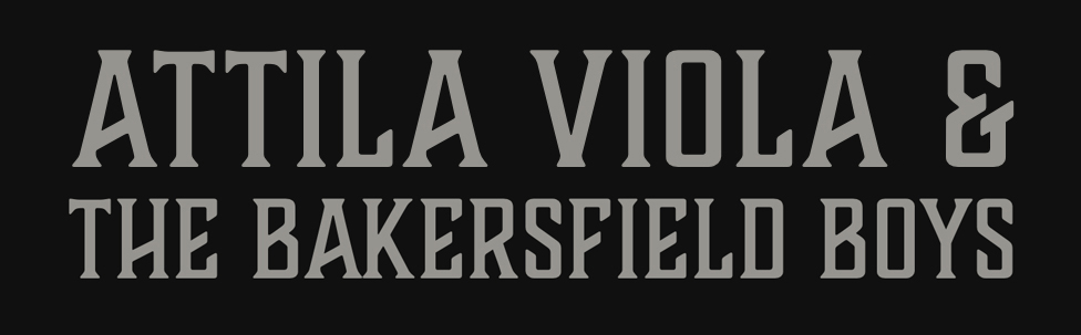 Attila Viola & The Bakersfield Boys