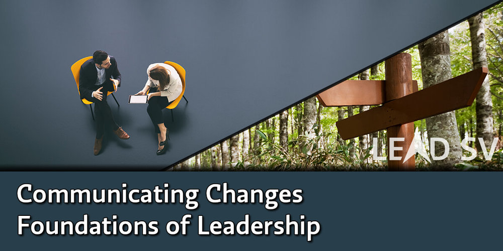 Communicating Changes - Foundations of Leadership