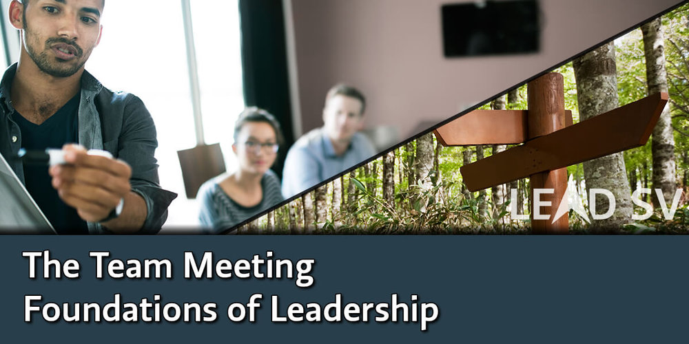 The Team Meeting - Foundations of Leadership