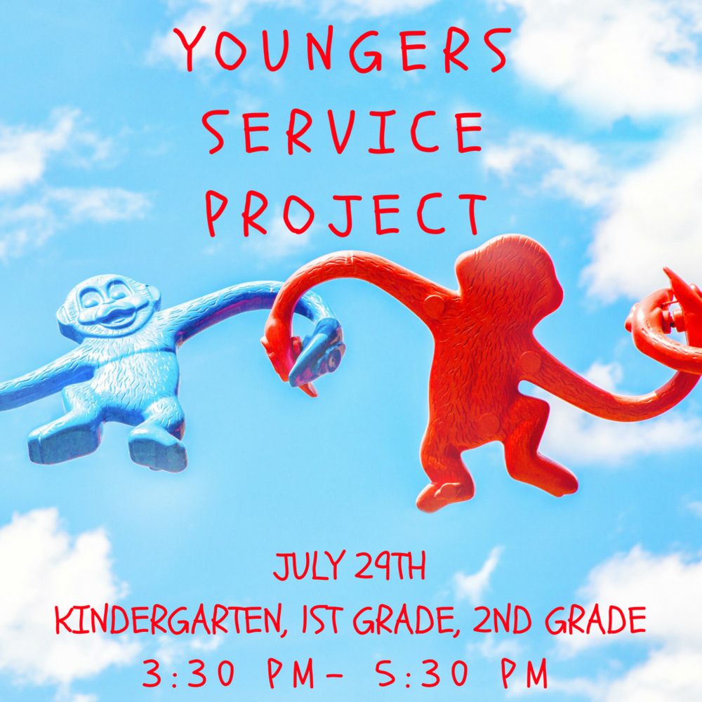 JULY 29TH  KINDERGARTEN-2ND GRADE   Who: ALL Kindergarteners- 2nd graders!   What: We will all work on a service project together and learn what it means to serve others!   Where: church of Christ on McDermott Road   When: Sunday, July 29th from 3:30- 5:30 pm.
