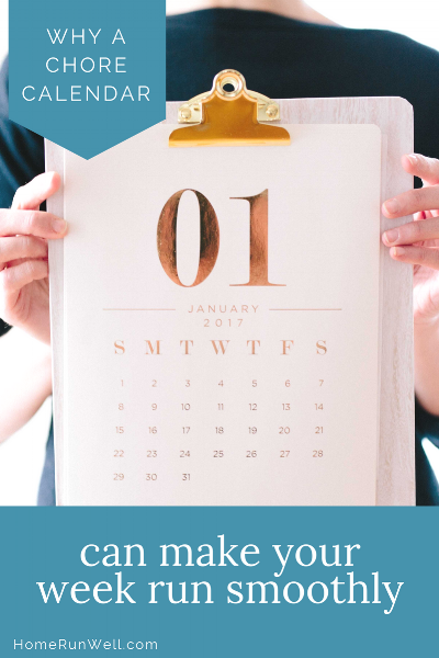 why a chore calendar can make your week run smoothly