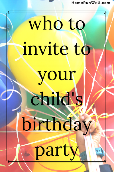 Who to invite to your childs birthday party childs birthday party stopboris Choice Image