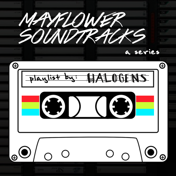 Mayflower Soundtracks: Halogens