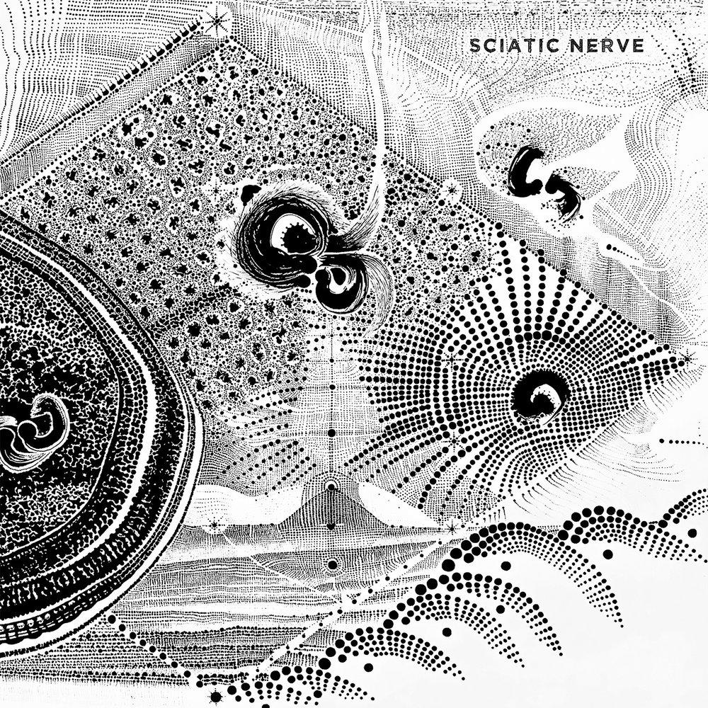Sciatic Nerve --Self Titled