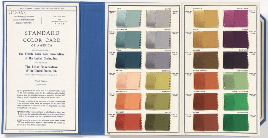 Standard Color Card of America, 9th Edition (1941), issued by the Textile Color Card Association of the United States   Images source:    Cooper-Hewitt Museum