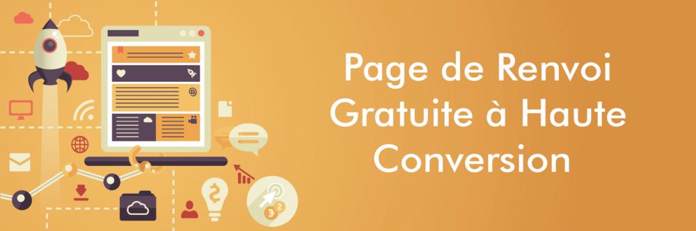 Page de Renvoi Gratuite à Haute Conversion