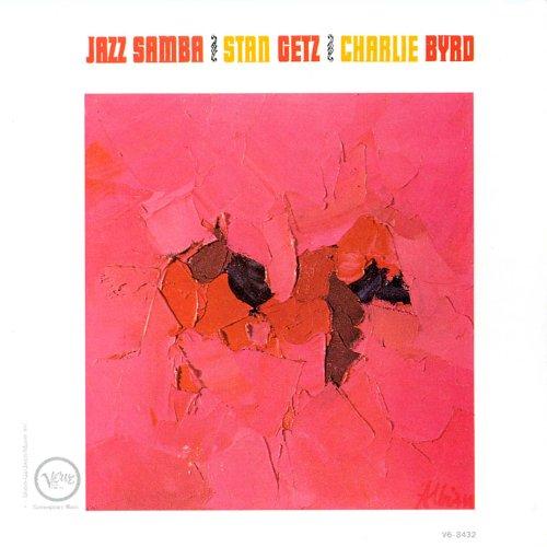 Stan-Getz-Charlie-Byrd-Jazz-Samba-Album-Cover-1962.jpg