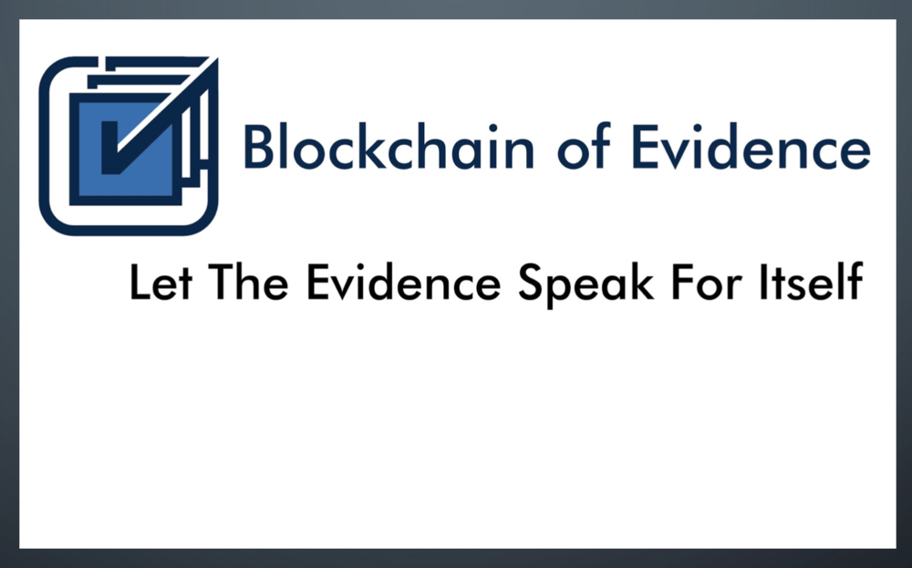 `   Blockchain of Evidence    - SEA 2019 Fellow    Jeff Neithercutt     mentored by  past SEA president Robert Gregoire, CxORE CEO
