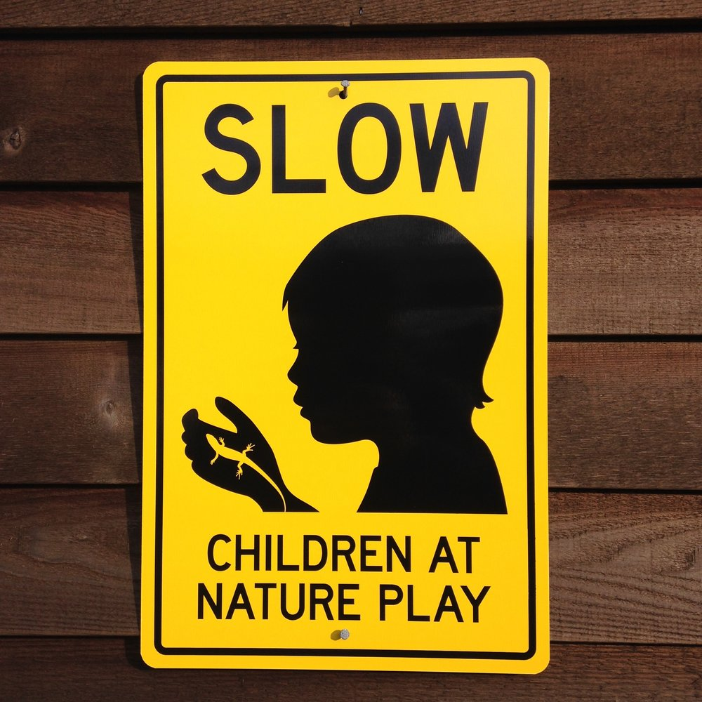 Buy yours signs at  Natureplaysigns.com