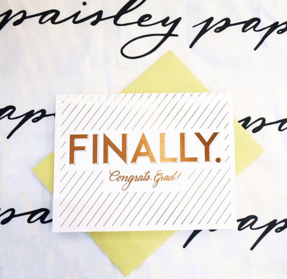 finally congrats grad graduation card paisley paper co