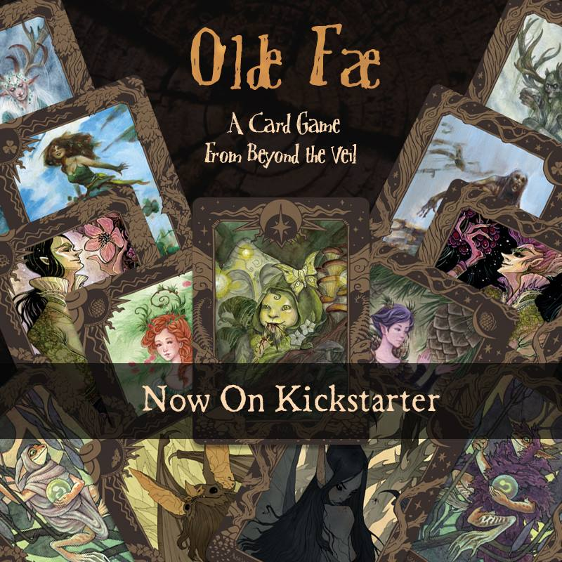 Olde Fae assets  I've done all of the design for this game, including graphics included in the kickstarter, the logo, and the card templates.