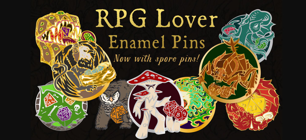 RPG Lover Banner  One of a series of banners that I created for my enamel pin kickstarter. Each new stretch goal unlocked a new pin, which ended up getting a new corny tagline to go on the banner.