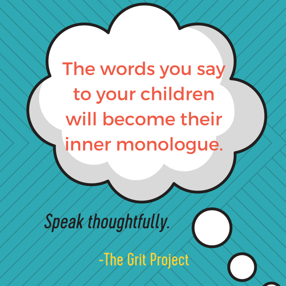 The words you say to your children    will become their inner monologue.Speak thoughtfully..png