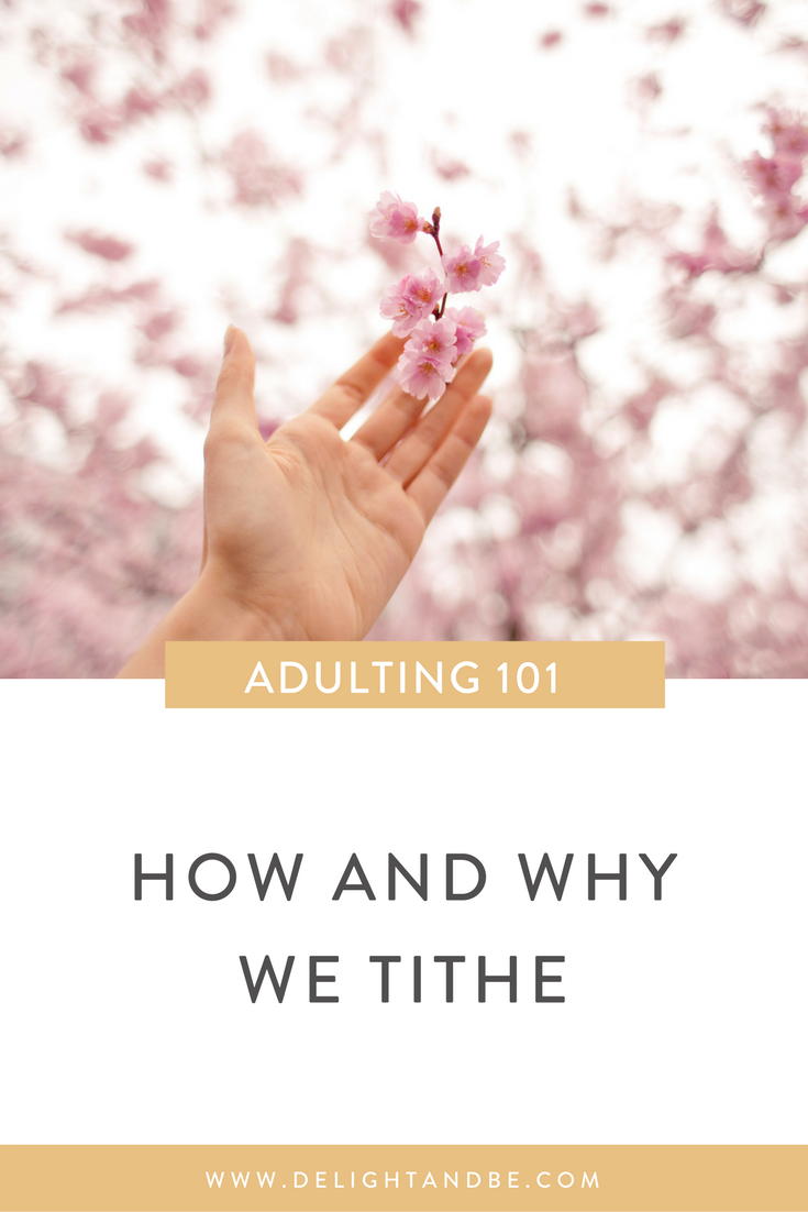 Adulting 101: How and Why We Tithe