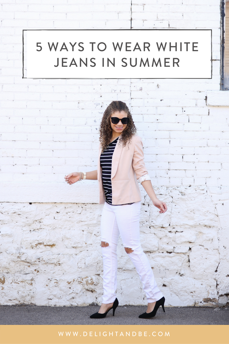 Summer Fashion Tips: 5 Ways To Wear White Jeans in Summer