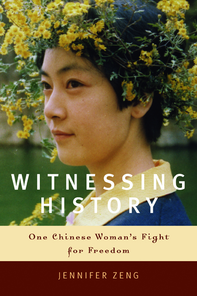 "A SEARING PERSONAL ACCOUNT: In her book ""Witnessing History,"" recently translated into English, Jennifer Zeng tells a moving story of her harassment, arrest and detention by the Chinese Communist Party and her ultimate move to Australia due to her practice of Falun Gong. (Photo courtesy of sohopress.com)"