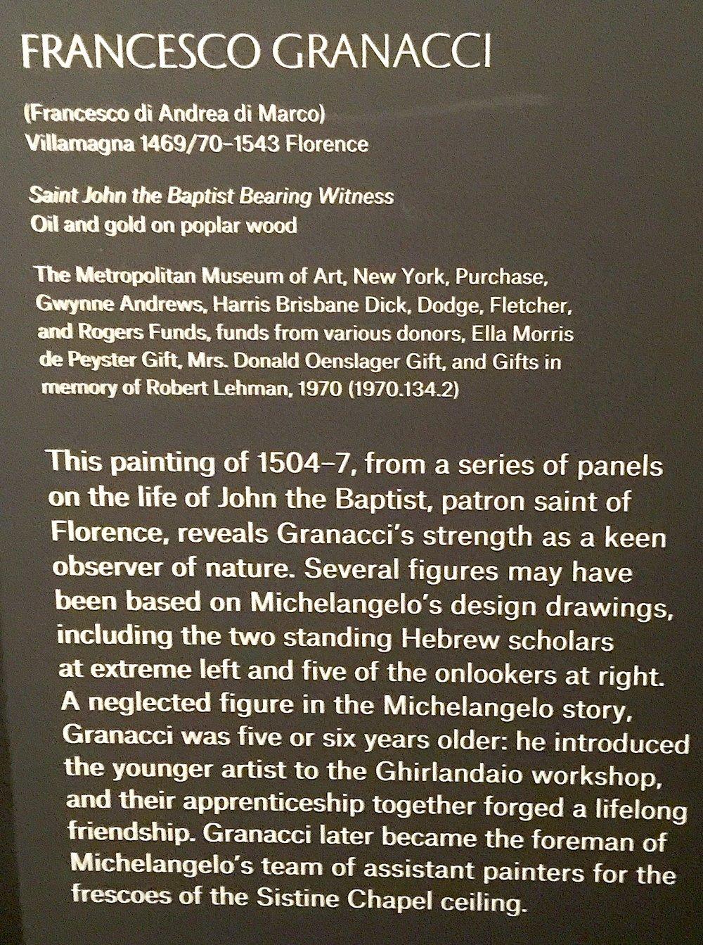 格拉納齊(Francesco Granacci)油畫《聖施洗約翰的見證》,其中幾個人物可能是根據米開郞基羅的設計稿繪製。格拉納齊比米開郞基羅年長5-6歲,且把後者介紹到 多米尼哥·基蘭達奧 (Domenico Ghirlandaio)畫室,兩位畫家的友誼持續一生,格拉納齊後來成爲米開郞基羅的助手之一,參加了 西斯廷天顶画 的繪製。