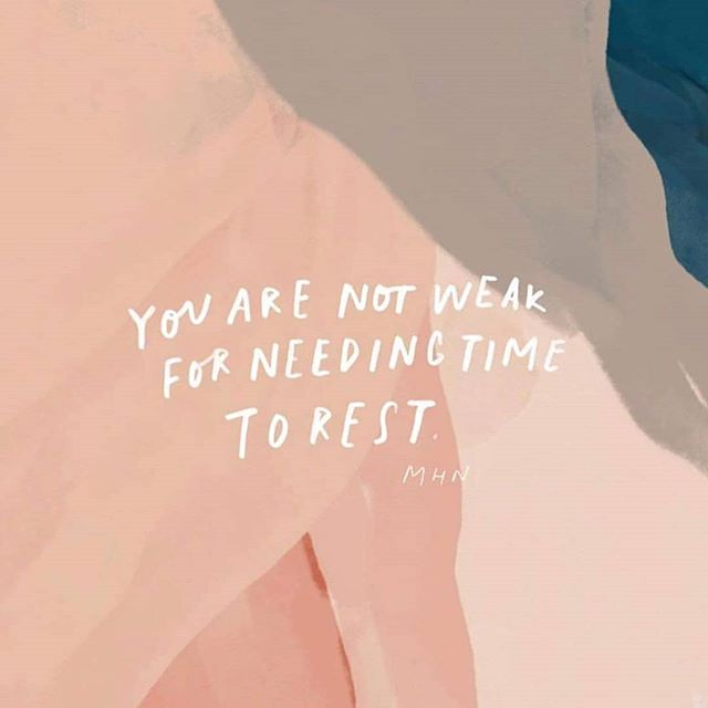 Sometimes our lives can be so busy it can be hard to remember to take time to rest. Everyone needs rest, it's only natural! Don't feel weak for needing time for self care 💜.